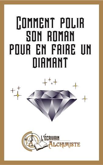 couverture du livret: comment polir son roman pour en faire un diamant. On voit un beau diamant qui brille